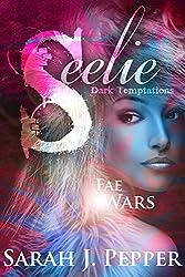 Seelie (Fae Wars Book 1)