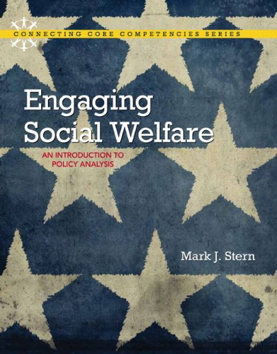 Engaging Social Welfare: An Introduction to Policy Analysis (Connecting Core Competencies)