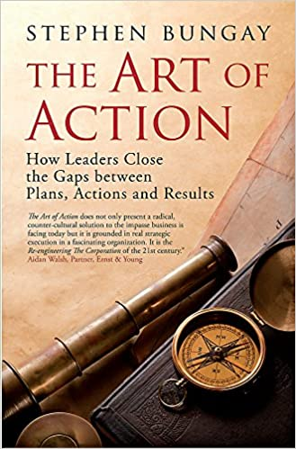 Amazon com: The Art of Action: How Leaders Close the Gaps