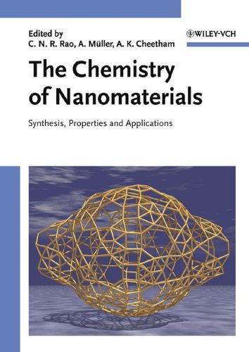 The Chemistry of Nanomaterials, 2 Volume Set: Synthesis, Properties and Applications