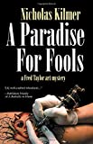 Image of Paradise for Fools, A (Fred Taylor Art Series)