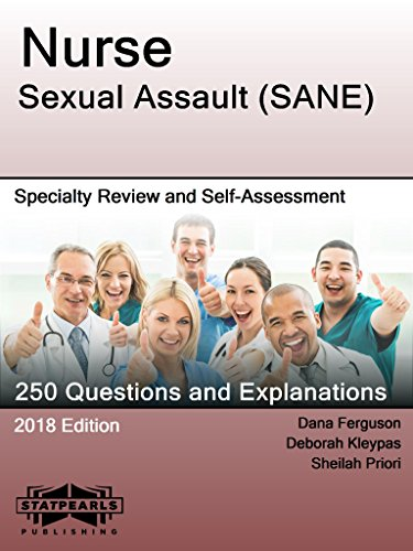 Nurse Sexual Assault (SANE): Specialty Review and Self-Assessment (StatPearls Review Series Book 416) - Priori Series