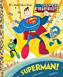 Superman! (DC Super Friends) (Little Golden Book)