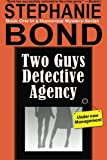 Two Guys Detective Agency, Stephanie Bond, 0989042936
