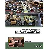 Aircraft Structural Technician Student Workbook
