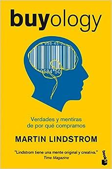 Buyology. Verdades Y Mentiras De Por Qué Compramos - 1ª Edición (booket ) por Martin Lindstrom epub