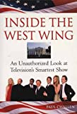 Inside the West Wing, Paul C. Challen, 1550224689