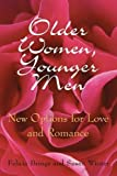 Older Women, Younger Men: New Options for Love and Romance