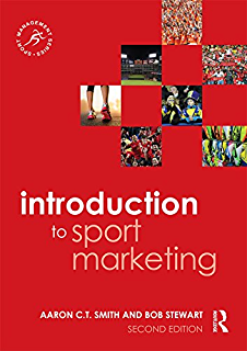 Introduction to Sport Marketing: Second edition (Sport Management Series)