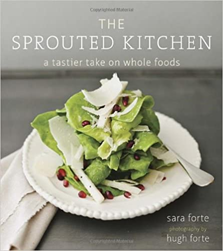 Book The Sprouted Kitchen: A Tastier Take on Whole Foods