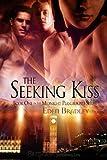 The Seeking Kiss, (The Midnight Playground Book 1)