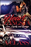 Heart of a Gangsta: Love, Loyalty, and revenge