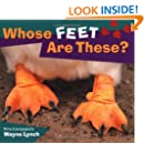 Whose Feet Are These? (Whose? Animal Series)