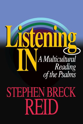 Listening In: A Multicultural Reading of the Psalms - Stephen Breck Reid