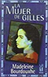 img - for La mujer de Gilles book / textbook / text book