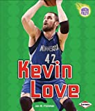 Kevin Love, Jon M. Fishman, 1467718912