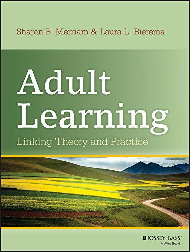 (Adult Learning: Linking Theory and Practice)
