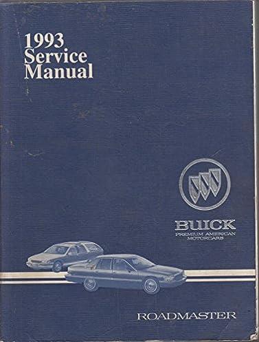 1993 buick roadmaster service manual general motors corporation rh amazon com 2015 roadmaster service manual 1996 buick roadmaster service manual