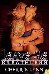 Leave Me Breathless (Ross Siblings Book 3)