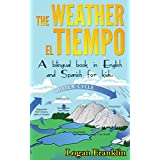 THE WEATHER - EL TIEMPO: A bilingual book in English and Spanish for kids!