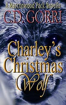 Charley's Christmas Wolf: A Macconwood Pack Novella (The