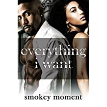 Everything I Want (an urban romance)