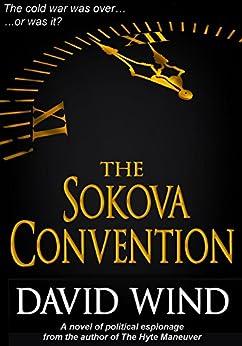 The Sokova Convention by [Wind, David]