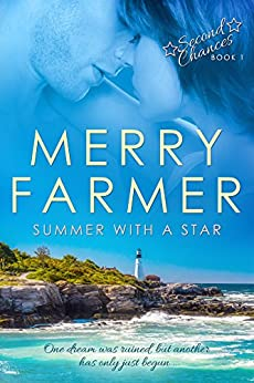 Summer with a Star (Second Chances Book 1) by [Farmer, Merry]