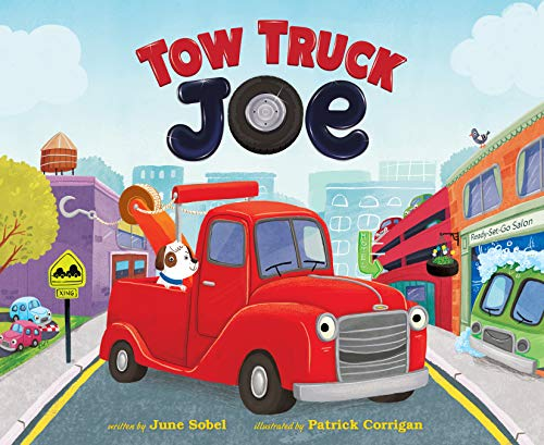 Tow Truck Joe por June Sobel,Patrick Corrigan