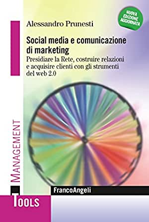 Amazon.com: Social media e comunicazione di marketing