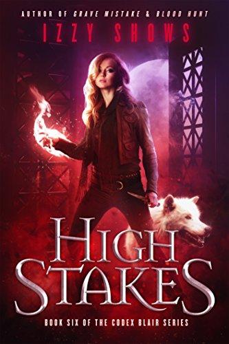 High Stakes (Codex Blair Book 6)