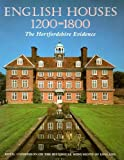 English Houses, 1200-1800, J. T. Smith, 0113000375