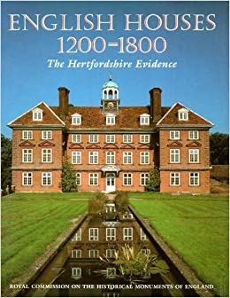 Book English Houses 1200-1800: The Hertfordshire Evidence
