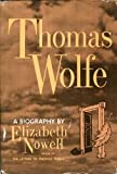 Front cover for the book Thomas Wolfe: A Biography by Elizabeth Nowell