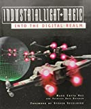 img - for Industrial Light & Magic: Into the Digital Realm by Mark Cotta Vaz (1996-10-01) book / textbook / text book