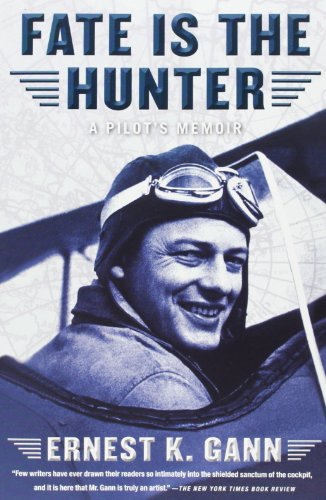 Fate Is the Hunter: A Pilot's Memoir (Best Careers For Over 50 Year Olds)
