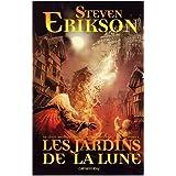 Les Jardins de la lune (French Edition) Steven Erickson