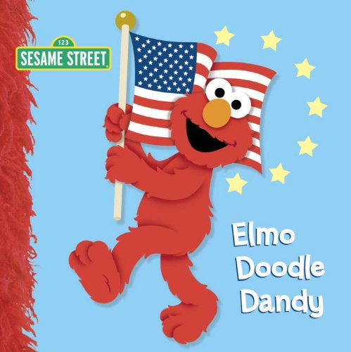 4TH OF JULY books for kids ages 1 year to 10 - toddler, preschool & school ageElmo Doodle Dandy (Sesame Street)