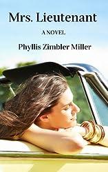Mrs. Lieutenant: A Women's Friendship Novel