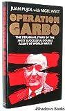 Operation Garbo, Juan Pujol and Nigel West, 0394547772