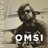 Der Omsi Song offers