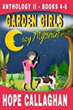Garden Girls Cozy Mysteries Series: Anthology (Books 4-6) by  Hope Callaghan in stock, buy online here