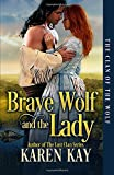 Brave Wolf and the Lady (The Clan of the Wolf)
