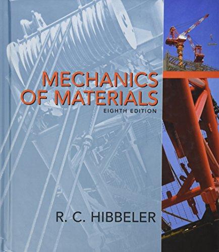 Mechanics Of Materials (Rc Hibbeler Mechanics Of Materials 8th Edition)