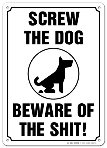 Screw Dog Beware Shit Sign