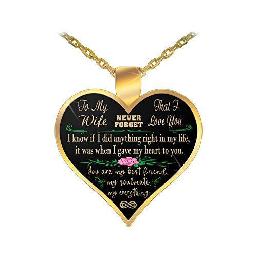 Design Time Gifts To my wife, never forget that I love you - gold pendant necklace, gift
