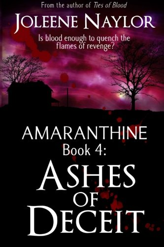 Book: Ashes of Deceit by Joleene Naylor