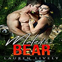 Mated to a Bear: Legends of Black Salmon Falls, Book 3 Audiobook by Lauren Lively Narrated by Ali Peterson, Jeffrey D. Peterson