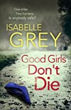 """Good Girls Don't Die"""