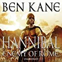 Hannibal: Enemy of Rome: Hannibal 1 Audiobook by Ben Kane Narrated by Michael Praed